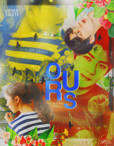 Ours [The Series] for drixya by SpringSabila