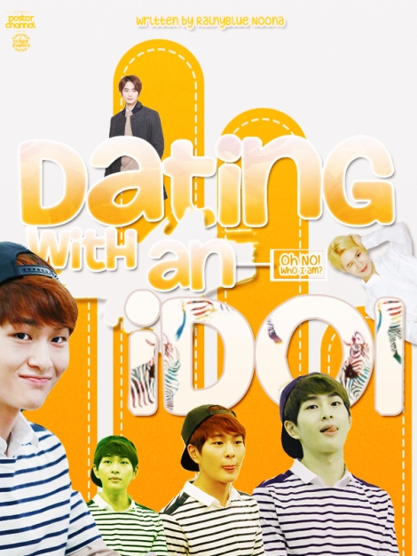 Dating With An Idol