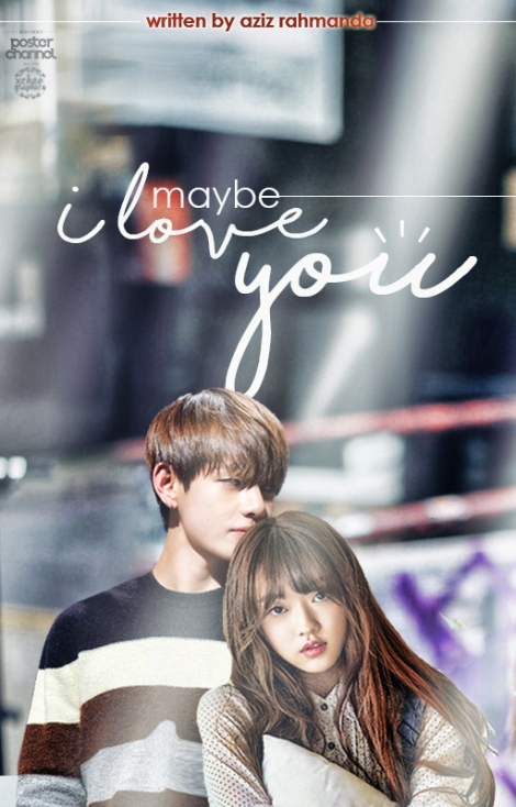 maybe-i-love-you
