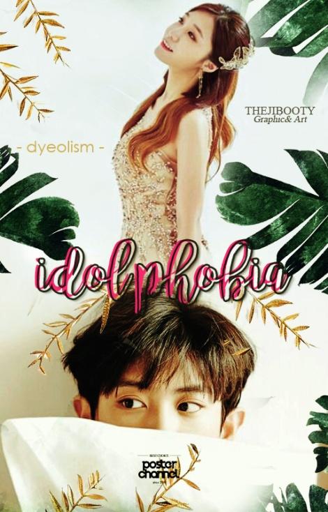 Idol Phobia.jpg